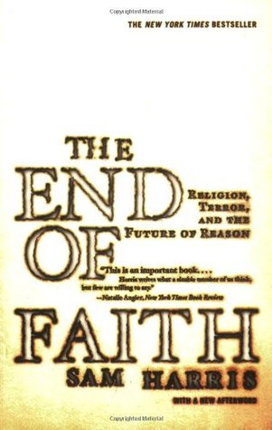 The End of Faith by Sam Harris