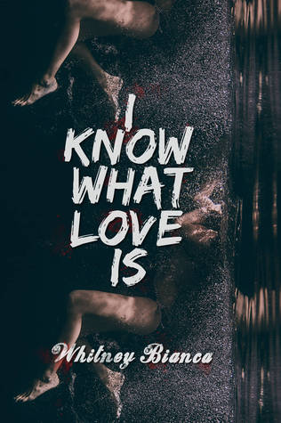 I Know What Love Is (I Know..., #1)