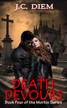Death Devours by J.C. Diem