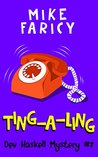 Ting-A-Ling (Dev Haskell Mystery, #7)
