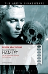 Screen Adaptations: Shakespeare's Hamlet: The Relationship Between Text and Film