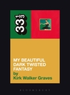 Kanye West's My Beautiful Dark Twisted Fantasy by Kirk Walker Graves