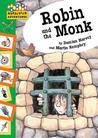 Robin And The Monk (Hopscotch Adventures: Robin Hood Stories)