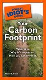 Pocket Idiot's Guide to Your Carbon Footprint