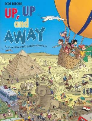 Up, Up and Away: A Round-The-World Puzzle Adventure. Scot Ritchie