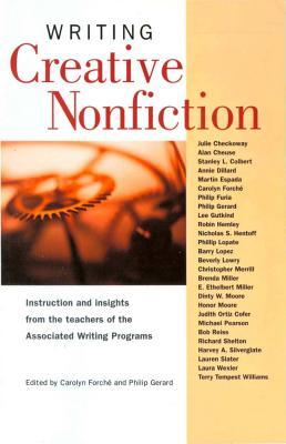 Writing Creative Nonfiction by Carolyn Forché