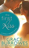 The First Kiss by Grace Burrowes