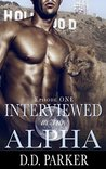 Interviewed by the Alpha: Episode One (Stone Pack #1)