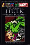 The Incredible Hulk: Silent Screams