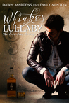 Whiskey Lullaby by Dawn Martens