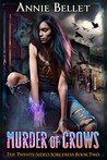 Murder of Crows (The Twenty-Sided Sorceress, #2)