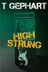 High Strung (Power Station, #1)