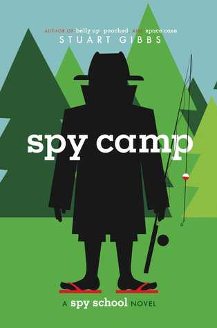 Spy Camp (Spy School #2)