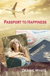 Passport to Happiness by Debbie   White