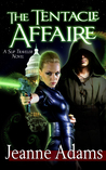 The Tentacle Affaire (Slip Traveler Book 1)