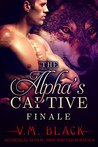 Finale (The Alpha's Captive, #7)