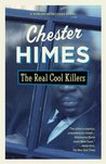 The Real Cool Killers (Harlem Cycle, #2)