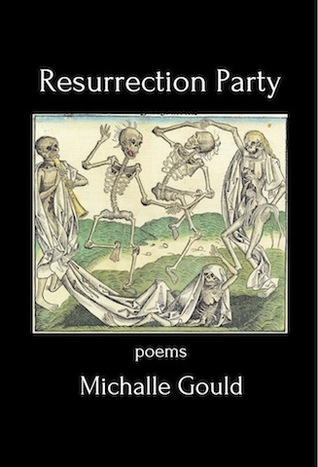 Resurrection Party: Poems (full-length collection)