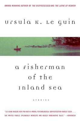 A Fisherman of the Inland Sea                  (Hainish Cycle #8)