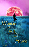 Woman of Silk and Stone