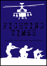 Fighting Times V Military Matters Past and Present