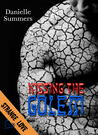 Kissing the Golem by Danielle Summers