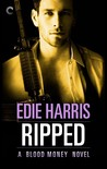 Ripped (Blood Money, #2)