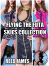 Flying the Futa Skies Collection (Flying the Futa Skies, #1-3)