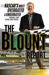 Blount Report: NASCAR's Most Overrated & Underrated Drivers, Cars, Teams, and Tracks