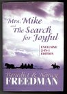 Mrs. Mike and The Search For Joyful