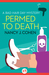 Permed to Death (Bad Hair Day Mystery, #1)