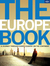 The Europe Book: A Journey Through Every Country in the Continent