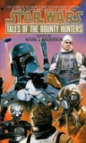 Tales of the Bounty Hunters by Kevin J. Anderson