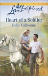 Heart of a Soldier by Belle Calhoune