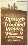 Through Troubled Waters