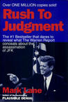 Rush to Judgment: A Critique of the Warren Commission's Inquiry into the Murder of President