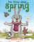 The Thing About Spring