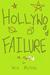 Hollywood Failure by Will Phillips