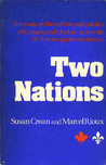 Two Nations: An Essay on the Culture and Politics of Canada and Quebec in a World of American Pre-Eminence