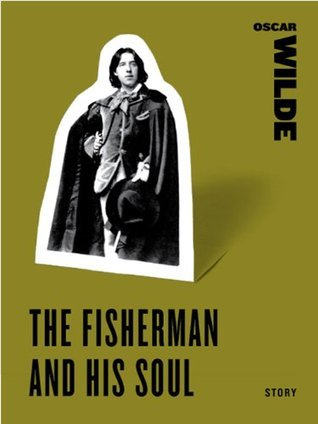 the fisherman and his soul essay The fisherman and his soul / il pescatore e la sua anima – oscar wilde with their curved tusks, and the sea-horses with their floating manes abaluth.