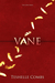 Vane by Teshelle Combs