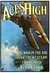 Aces High : the War in the Air Over the Western Front 1914-18