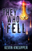 They Who Fell (They Who Fell, #1)