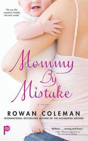 Mommy by Mistake by Rowan Coleman