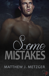 Some Mistakes by Matthew J. Metzger