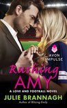Rushing Amy (Love and Football, #2)