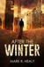 After the Winter (The Silent Earth, #1)
