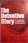 The Detective Story: An Introduction to the Whodunit