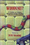 Whodunit?: A Guide to Crime, Suspense, and Spy Fiction