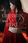 Of Dreams and Rust by Sarah Fine
